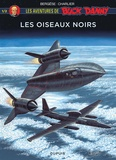 Jean-Michel Charlier et Francis Bergèse - Les aventures de Buck Danny  : Les oiseaux noirs - Tome 1.