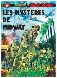 Jean-Michel Charlier et Victor Hubinon - Les aventures de Buck Danny Tome 2 : Les mystères de Midway.