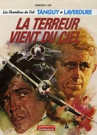 Jean-Michel Charlier et  Jijé - Les Chevaliers du Ciel Tanguy et Laverdure Tome 16 : La terreur vient du ciel.