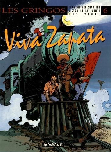 Les Gringos Tome 6  Viva Zapata De Jean-michel Charlier - Album - Livre