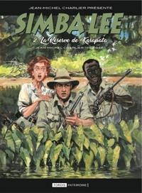 Jean-Michel Charlier - Simba Lee - Tome 2, La réserve de Karapata.
