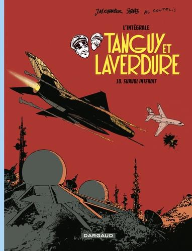 Tanguy et Laverdure L'intégrale Tome 10 Survol interdit
