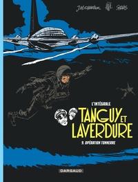 Jean-Michel Charlier et  Jijé - Tanguy et Laverdure L'intégrale Tome 9 : Opération tonnerre.