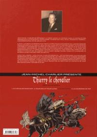 Jean-Michel Charlier et Carlos Laffond - Thierry le chevalier Tome 3 : Le roi captif.