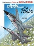 """Jean-Michel Charlier et Matthieu Durand - Une aventure """"Classic"""" de Tanguy et Laverdure Tome 2 : L'avion qui tuait ses pilotes."""
