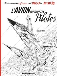 """Jean-Michel Charlier et Matthieu Durand - Une aventure """"Classic"""" de Tanguy et Laverdure Tome 2 : L'avion qui tuait ses pilotes - Avec un ex-libris."""