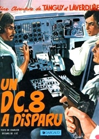 Jean-Michel Charlier - Une aventure de Tanguy et Laverdure Tome 18 : Un DC8 a disparu.