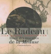 Jean-Michel Charpentier - Le radeau de la Méduse.
