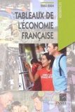 Jean-Michel Charpin et  Collectif - Tableaux de l'économie française 2003-2004.