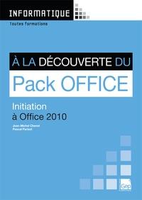 A la découverte du Pack Office - Initiation à Office 2010.pdf