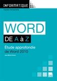 Jean-Michel Chenet - Word de A à Z - Etude approfondie de Word 2010.