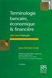 Jean-Michel Cicile - Terminologie bancaire, économique & financières - Allemand-français.