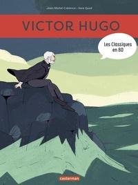 Jean-Michel Coblence et Sara Quod - Les classiques en BD  : Victor Hugo.