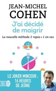 Jai décidé de maigrir - La nouvelle méthode 2 repas + 1 en-cas.pdf