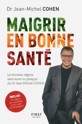 Maigrir en bonne santé de Jean-Michel Cohen - Grand Format