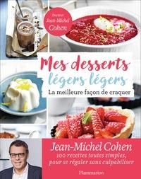 Mes desserts légers légers - La meilleure facon de craquer.pdf