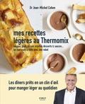 Jean-Michel Cohen - Mes recettes légères - Spécial thermomix.