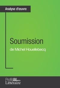 Jean-Michel Cohen-Solal - Soumission de Michel Houellebecq (Analyse approfondie) - Approfondissez votre lecture des romans classiques et modernes avec Profil-Litteraire.fr.