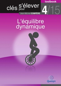 """Jean-Michel Compère - L'équilibre dynamique (Toolbook 4/15 """"""""Clés pour s'élever"""""""")."""