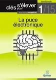 """Jean-Michel Compère - La puce électronique (Toolbook 1/15 """"""""Clés pour s'élever"""""""")."""