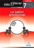 """Jean-Michel Compère - Le ballon émotionnel (Toolbook 7/15 """"""""Clés pour s'élever"""""""")."""