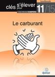 """Jean-Michel Compère - Le carburant (Toolbook 11/15 """"""""Clés pour s'élever"""""""")."""