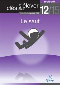 """Jean-Michel Compère - Le saut (Toolbook 12/15 """"""""Clés pour s'élever"""""""")."""