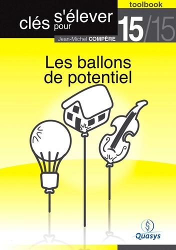 """Les ballons de potentiel (Toolbook 15/15 """"""""Clés pour s'élever"""""""")"""