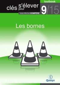 """Jean-Michel Compère - Les Bornes (Toolbook 9/15 """"""""Clés pour s'élever"""""""")."""
