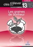 """Jean-Michel Compère - Les graines de bonheur (Toolbook 13/15 """"""""Clés pour s'élever"""""""")."""