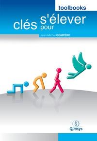 """Jean-Michel Compère - Toolbook """"""""Clés pour s'élever"""""""" - Version intégrale."""