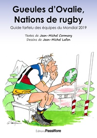 Jean-Michel Cormary et Jean-Michel Lafon - Gueules d'Ovalie, Nations de rugby - Guide farfelu des équipes du Mondial 2019.