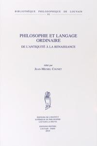 Jean-Michel Counet - Philosophie et langage ordinaire - De l'Antiquité à la Renaissance.