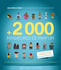 Jean-Michel Courset - +2 000 miniatures de parfum - La cote internationale de l'échantillon ancien, moderne et contemporain.