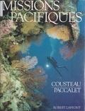 Jean-Michel Cousteau et Yves Paccalet - Missions pacifiques.