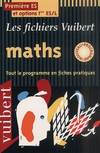 Jean-Michel Cressini et Nicole Lemaire - Maths 1ères ES et options 1ère ES/L.