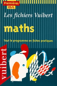 Jean-Michel Cressini et Nicole Lemaire - Maths 1ères ES/L - Tout le programme en fiches pratiques.
