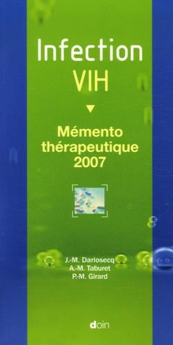 Jean-Michel Dariosecq et Anne-Marie Taburet - Infection VIH - Mémento thérapeutique 2007.