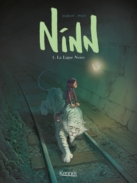 Jean-Michel Darlot et Johan Pilet - Ninn Tome 1 : La Ligne Noire.