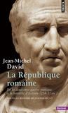 Jean-Michel David - Nouvelle histoire de l'Antiquité - Tome 7, La République romaine, De la deuxième guerre punique à la bataille d'Actium 218-31.