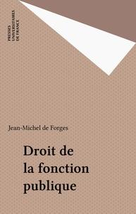 Jean-Michel de Forges - Droit de la fonction publique.
