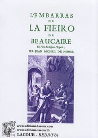 Jean-Michel de Nismes - L'embarras de la fieiro de Beaucaire.