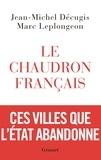 Jean-Michel Décugis et Marc Leplongeon - Le chaudron français.