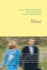 Jean-Michel Décugis et Pauline Guéna - Mimi - récit.