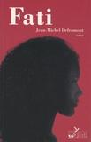 Jean-Michel Defromont - Fati.
