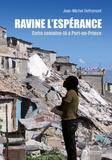 Jean-Michel Defromont et Louis-Adrien Delva - Ravine l'Espérance - Cette semaine-là à Port-au-Prince.