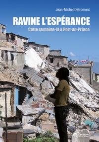 Goodtastepolice.fr Ravine l'Espérance - Cette semaine-là à Port-au-Prince Image
