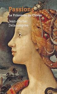 Deedr.fr Passions - La princesse de Clèves Image
