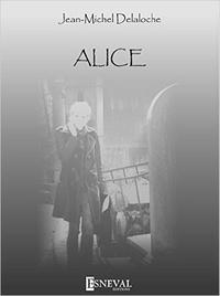 Jean-Michel Delaloche - Alice.