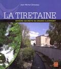 Jean-Michel Delaveau - La Tiretaine - Rivière secrète du Grand Clermont.